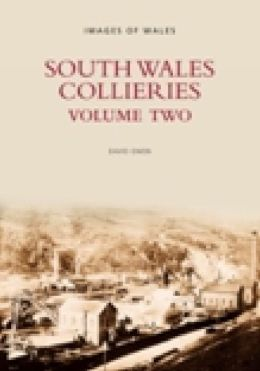 South Wales Collieries (Volume 2)