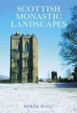 Scottish Monastic Landscapes