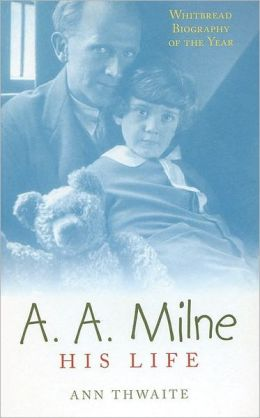 A. A. Milne: His Life