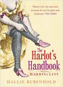 The Harlots Handbook: Harris's List