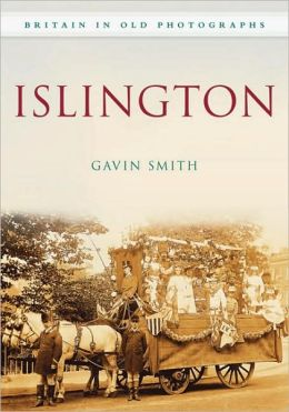 Islington: In Old Photographs