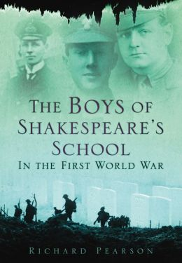 The Boys of Shakespeare's School: In the First World War
