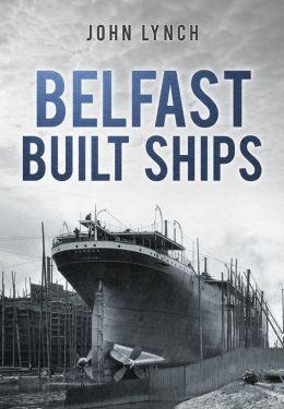 Belfast Built Ships
