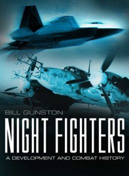 Night Fighters: A Development and Combat History