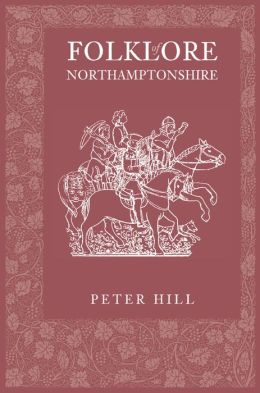 Folklore of Northamptonshire