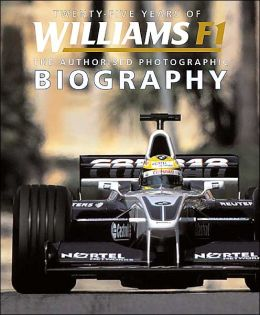 Twenty-Five Years of Williams F1: The Authorised Photographic Biography