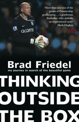 Thinking Outside the Box: My Journey in Search of the Beautiful Game