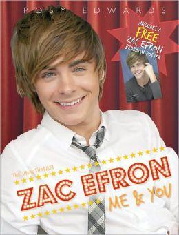Zac Efron: Me & You
