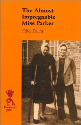 The Almost Impregnable Miss ParkerIsis (Reminicence Series)