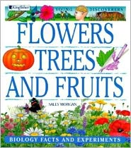 Young Discoverers: Flowers, Trees, and Fruits: Biology Facts and Experiments