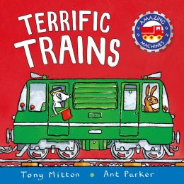 Terrific Trains (Amazing Machines Series)