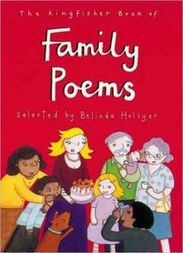 Kingfisher Book of Family Poems