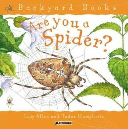 Are You A Spider? (Backyard Books)