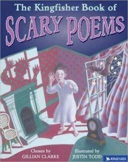 Kingfisher Book of Scary Poems