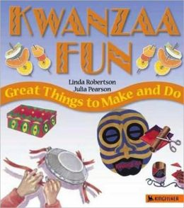 Kwanzaa Fun: Great Things to Make and Do (Holiday Fun Series)