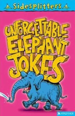 Unforgettable Elephant Jokes