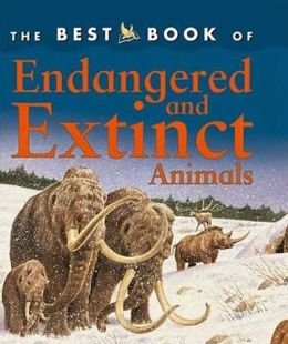 Best Book of Endangered and Extinct Animals (Best Book of Series)