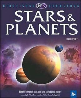 Stars and Planets (Kingfisher Knowledge Series)