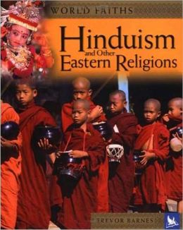Hinduism and Other Eastern Religions (World Faiths Series)