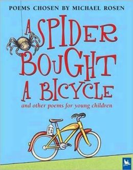 Spider Bought a Bicycle: and Other Poems For Young Children