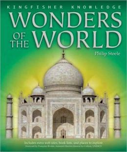 Wonders of the World (Kingfisher Knowledge Series)