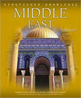 Middle East (Kingfisher Knowledge Series)