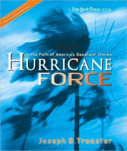 Hurricane Force: Tracking America's Killer Storms