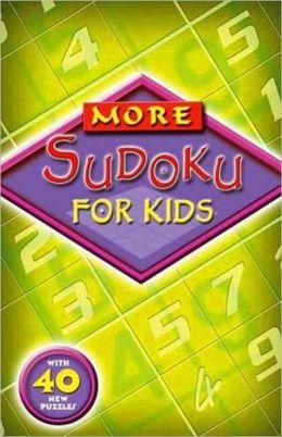 More Sudoku for Kids
