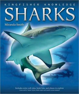 Sharks (Kingfisher Knowledge Series)