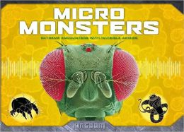 Micro Monsters: Extreme Encounters with Invisible Armies