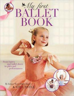 My First Ballet Book