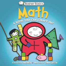 Basher:Math: A Book You Can Count On