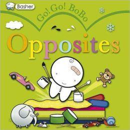 Basher: Go! Go! BoBo Opposites