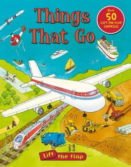 Things That Go Lift-the-Flap