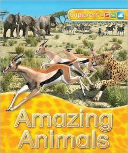 Explorers: Amazing Animals