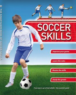 Kingfisher Book of Soccer Skills