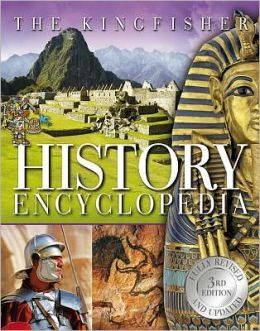 The Kingfisher History Encyclopedia, 3rd edition