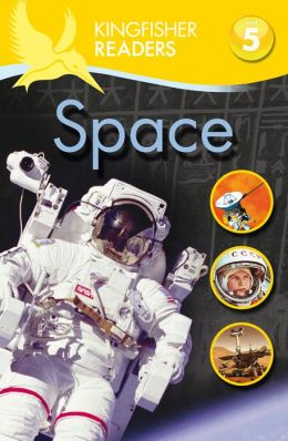 Space (Kingfisher Readers Series: Level 5)