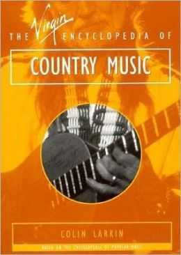 Virgin Encyclopedia of Country Music