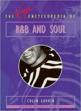 The Virgin Encyclopedia of R&B and Soul
