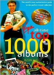All Time Top 1000 Albums: The World's Most Authoritative Guide to the Perfect Record Collection