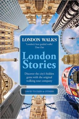 London Stories: London Walks