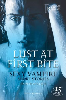 Lust at First Bite: Sexy Vampire Short Stories