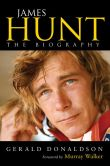 Gerald Donaldson - James Hunt: The Biography