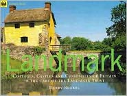 Landmark: Cottages, Castles and Curiosities of Britain in the Care of the Landmark Trust