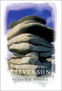 Robert Louis Stevenson: Selected Poems