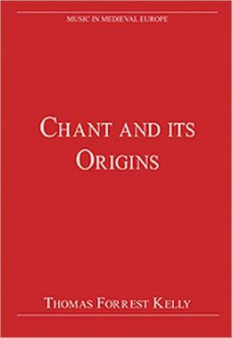 Chant and Its Origins: New Edition