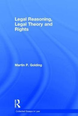 Legal Reasoning Legal Theory and Rights