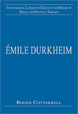 Emile Durkheim: Justice, Morality and Politics