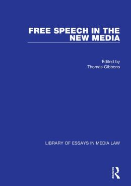 Free Speech in the New Media